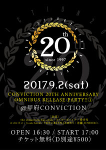 【CONVICTION 20th Anniversary Omnibus Release Party!!】1日目